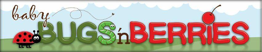 Baby Bugs 'n Berries