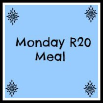Monday R20 Meal
