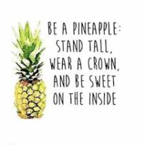 Pineapple quotes www.babybugsnberries.co.za